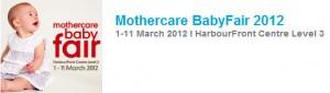 MOTHERCARE BABYFAIR 2012 HARBOURFRONT