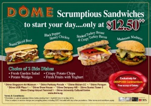 Dome Cafe Sandwich Promotions