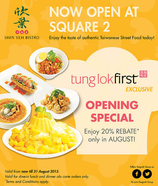 0fcebff47 Enjoy 20% rebates on in August if you dine in the new Shin Yeh Bistro at  Square 2.   Only valid for dine in