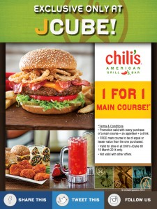 Chilis 1 for 1 main course promotions Jcube