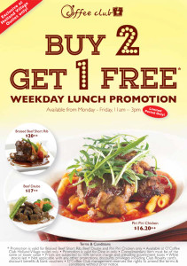 coffee club Buy 2 get 1 free weekday lunch promotion